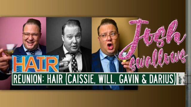 Josh Swallows HAIR: Caissie Levy, Gavin Creel, Will Swenson & Darius Nichols