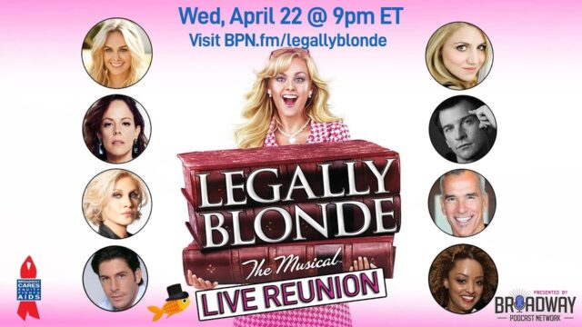 LEGALLY BLONDE Reunion: Laura Bell Bundy, Orfeh, Andy Karl, & more!