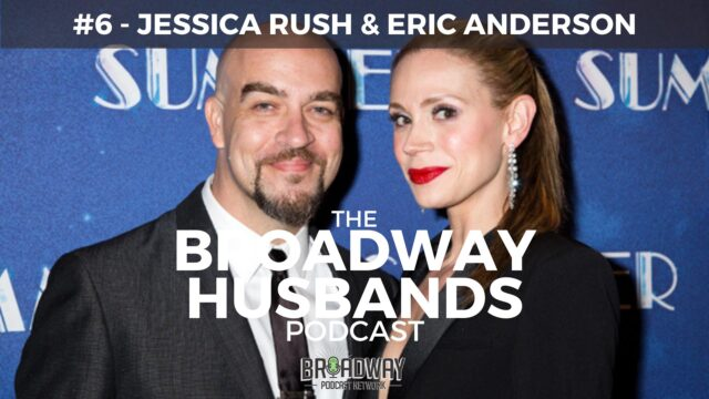 THE BROADWAY HUSBANDS S1 Ep6 Parenting on Broadway