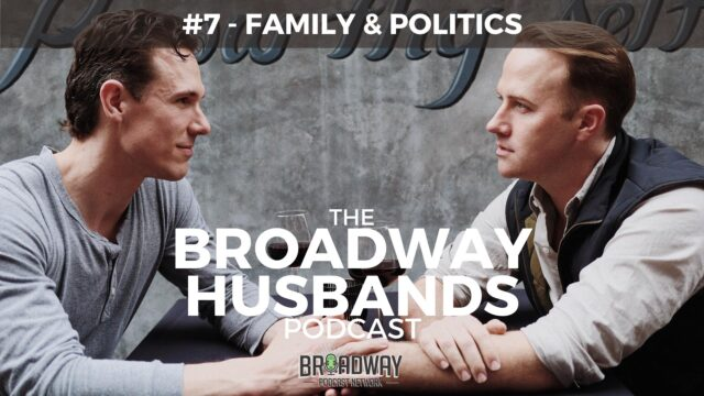 THE BROADWAY HUSBANDS S1 Ep7 Family Politics
