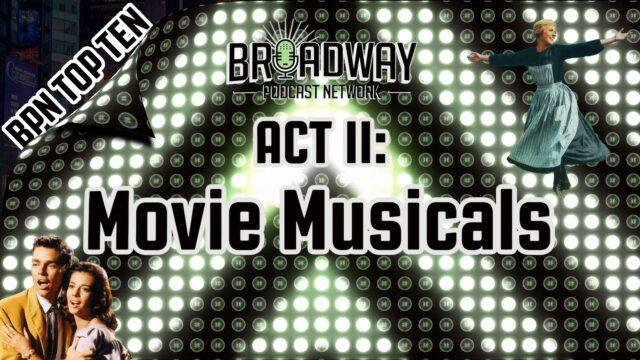 Act II: Movie Musicals